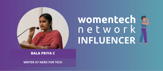 Bala Priya, WomenTech Influencer