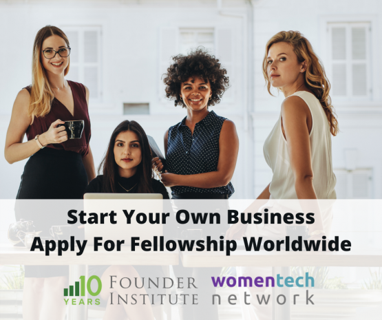 Silicon Valley Founder Institute's Female Founder Initiative and WomenTech Network