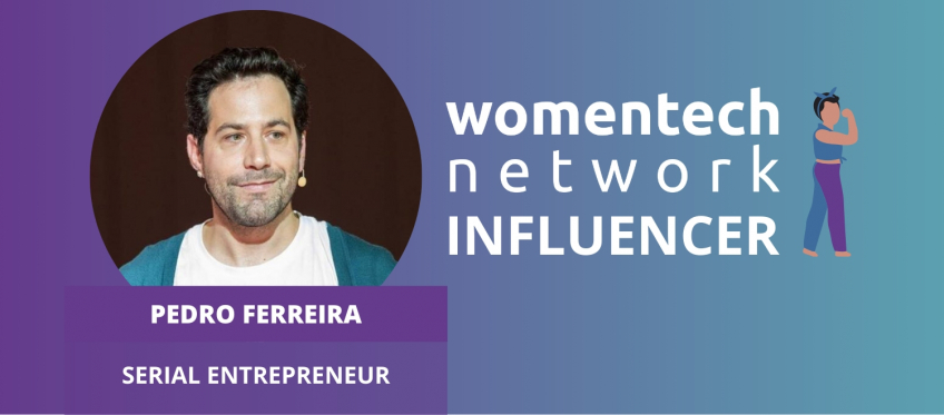 Pedro Ferreira, WomenTech Network Influencer
